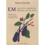 tatsuo-kuroda-em-les-micro-organismes-efficaces-pour-le-jardin-vivifiez-votre-jardin-potager-a-l-aide-des-em-livre-893714342_ML-1.jpg